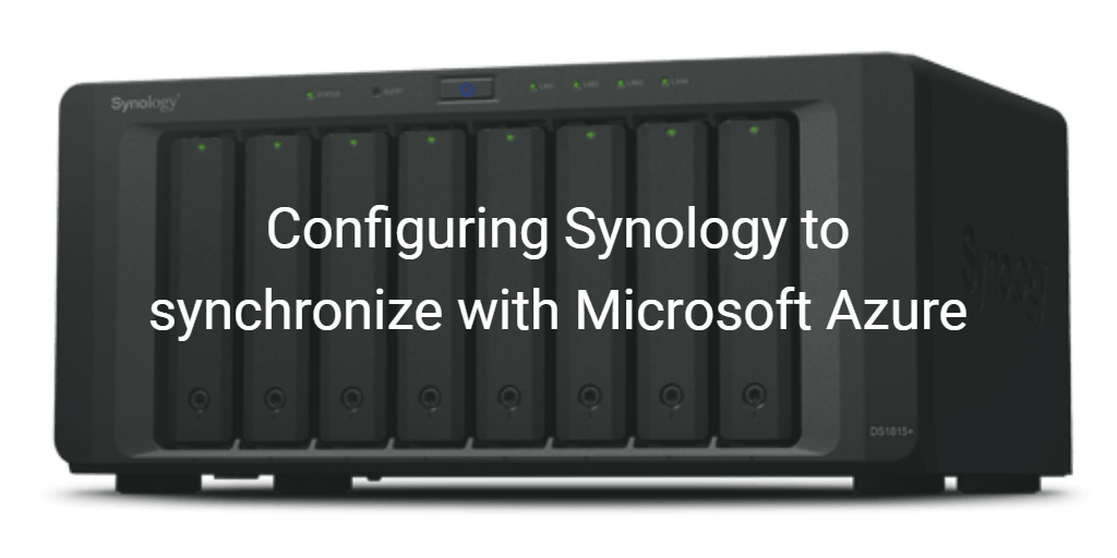 Configuring Synology to synchronize with Microsoft Azure